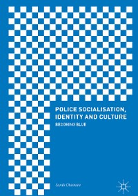 Cover Police Socialisation, Identity and Culture