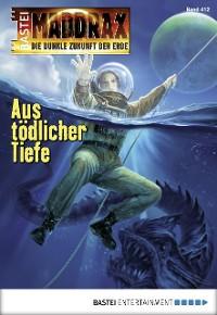 Cover Maddrax - Folge 412
