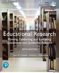 Cover Educational Research: Planning, Conducting, and Evaluating Quantitative and Qualitative Research, eBook, Global Edition