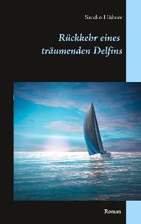 Cover Rückkehr eines träumenden Delfins