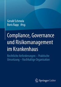 Cover Compliance, Governance und Risikomanagement im Krankenhaus