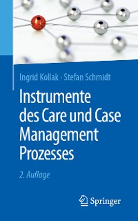 Cover Instrumente des Care und Case Management Prozesses