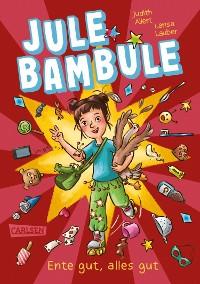 Cover Jule Bambule - Ente gut, alles gut