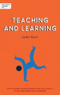 Cover Independent Thinking on Teaching and Learning