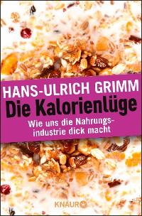 Cover Die Kalorienlüge