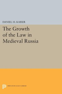 Cover The Growth of the Law in Medieval Russia