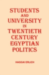 Cover Students and University in 20th Century Egyptian Politics