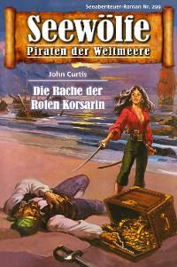 Cover Seewölfe - Piraten der Weltmeere 299