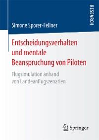Cover Entscheidungsverhalten und mentale Beanspruchung von Piloten