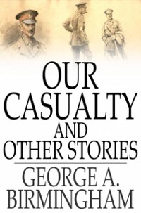 Cover Our Casualty and Other Stories