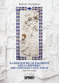 Cover La diocesi di Caltagirone nella riforma del Concilio Vaticano II