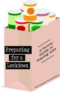 Cover Preparing for a Lockdown