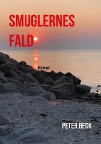 Cover Smuglernes Fald