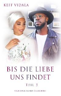 Cover Bis die liebe uns findet Teil 3