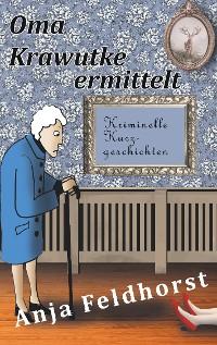 Cover Oma Krawutke ermittelt