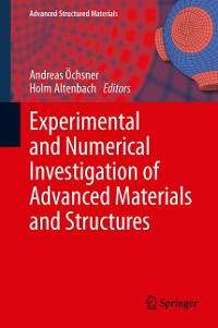 Cover Experimental and Numerical Investigation of Advanced Materials and Structures