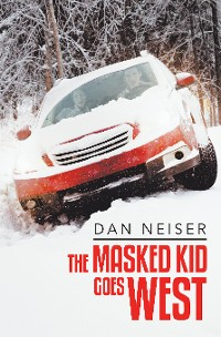 Cover The Masked Kid Goes West