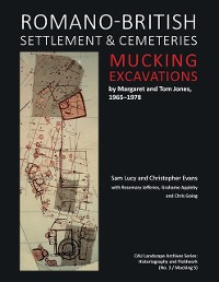 Cover Romano-British Settlement and Cemeteries at Mucking