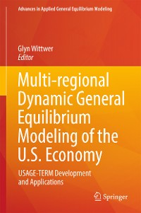 Cover Multi-regional Dynamic General Equilibrium Modeling of the U.S. Economy