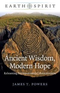 Cover Earth Spirit: Ancient Wisdom, Modern Hope