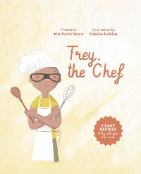 Cover Trey, the Chef