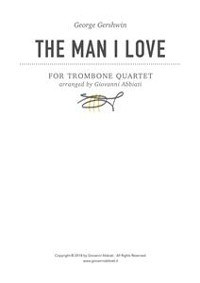 Cover George Gershwin The Man I Love for Trombone Quartet