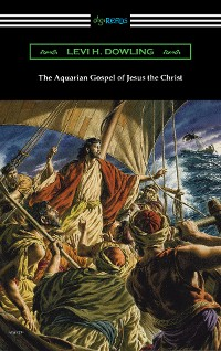 Cover The Aquarian Gospel of Jesus the Christ
