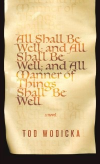 Cover All Shall Be Well; And All Shall Be Well; And All Manner of Things Shall Be Well