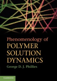 Cover Phenomenology of Polymer Solution Dynamics