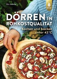 Cover Dörren in Rohkostqualität