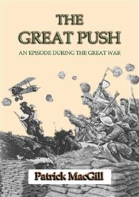 Cover THE GREAT PUSH - An Episode on the Western Front during the Great War