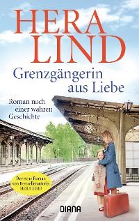 Cover Grenzgängerin aus Liebe
