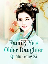 Cover Family Ye's Older Daughter