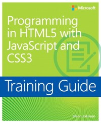 Cover Training Guide Programming in HTML5 with JavaScript and CSS3 (MCSD)