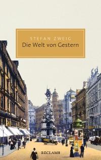 Cover Die Welt von Gestern. Erinnerungen eines Europäers