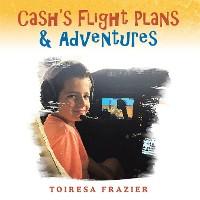 Cover Cash's Flight Plans & Adventures