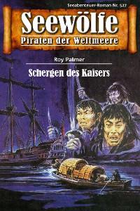 Cover Seewölfe - Piraten der Weltmeere 527