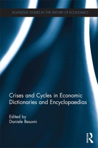 Cover Crises and Cycles in Economic Dictionaries and Encyclopaedias