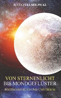 Cover Von Sternenlicht bis Mondgeflüster