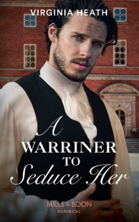Cover Warriner To Seduce Her (Mills & Boon Historical) (The Wild Warriners, Book 4)