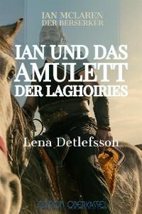 Cover Ian und das Amulett der Laghoiries