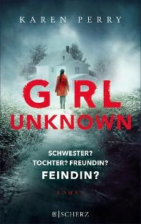 Cover Girl Unknown - Schwester? Tochter? Freundin? Feindin?