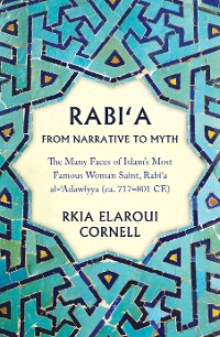 Cover Rabi'a from Narrative to Myth