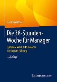 Cover Die 38-Stunden-Woche für Manager