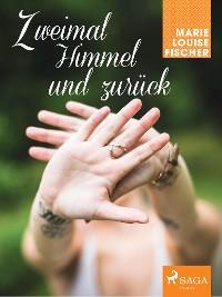 Cover Zweimal Himmel und zurück