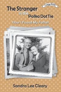Cover The Stranger in the Polka Dot Tie