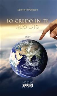 Cover Io credo in te mio Dio