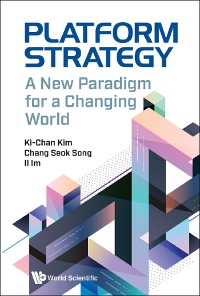 Cover Platform Strategy: A New Paradigm For A Changing World