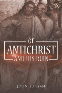 Cover Of Antichrist and His Ruin