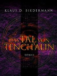 Cover Das Tal von Tench´alin